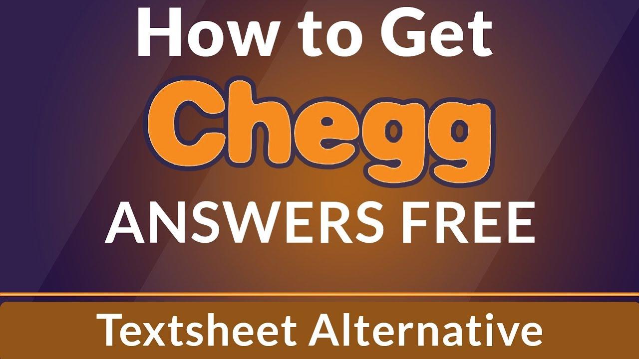 Chegg Answers Free 2020